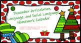 December Articulation, Language, and Social Language Homework Calendar