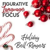December Holiday Bell Ringers with Figurative Language Focus