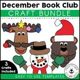 December Books Craft Bundle | Mooseltoe | Bear Stays Up | Snowmen at Night