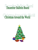 December Bulletin Board Christmas Around the World
