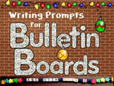 December Bulletin Boards-33 Creative Writing Prompts to De