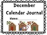December Calendar Journal (Integrates math and literacy!)