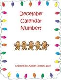 December Calendar Number Gingerbread Man Theme