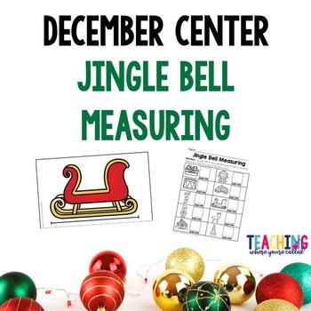 December Center - Jingle Bell Measuring