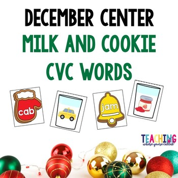 December Center - Milk and Cookies CVC Words