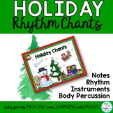 Holiday Music Lesson, Chants, Activities: Rhythm, Body Percussion, Notes to play