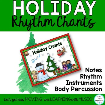 December Chants and Activities: Rhythm, Body Percussion, Notes