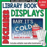 December & Christmas Book Display Signs with Editable Readalike Bookmarks