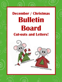 December / Christmas Bulletin Board Cut-outs and Letters