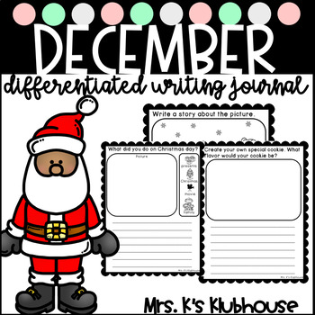 December/Christmas Differentiated Writing Journal- 20 NO P