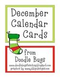 December / Christmas * FREE* Calendar Cards