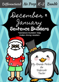 December Christmas January Winter Sentence Builders Bundle {NO PREP}