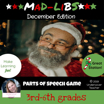 December Christmas Mad-Libs Style Parts of Speech Stories - 10 pages  {Stations}