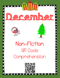 December- Christmas- Non Fiction QR Code Comprehension