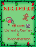 December: Christmas QR Code Listening Center w/ Comprehension