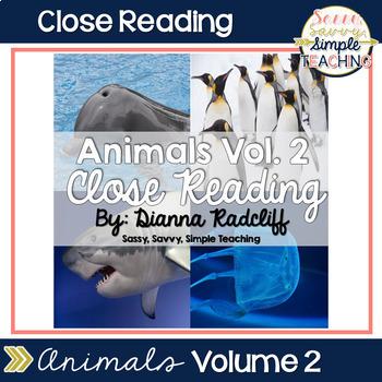 Close Reading: Animals Vol. 2 {Standards Based}