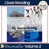 Close Reading: Animals Vol. 2 {Standards Based}