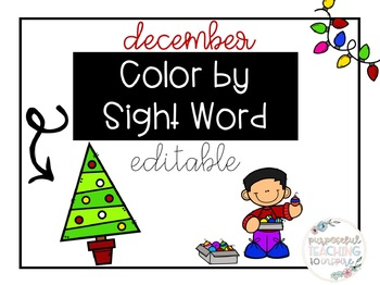 December Color By Sight Word- Editable