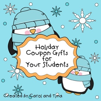 Holiday Coupon Gifts for Your Students