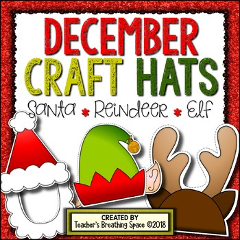 December Craft Hats (Headbands) --- Santa Hat, Reindeer Hat & Elf Hat