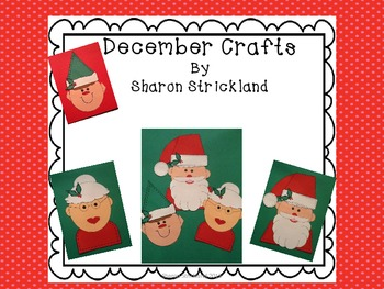 December Crafts/Santa, Mrs. Claus and an Elf