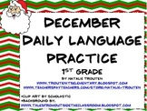 December Daily Language Practice and Assessment for 1st Grade