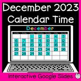 December Digital Calendar Time for Google Slides ~ 1st Gra