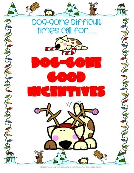 December Dog-Gone Incentive