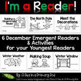December Emergent Readers and Response Activities (I'm a Reader Bundle)