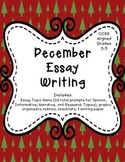 December Essay Writing (Opinion, Informative, and Narrative Prompts)