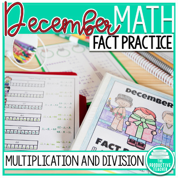 December Fact Practice: Multiplication and Division