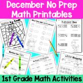 December First Grade No Prep Math Packet