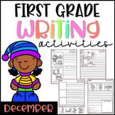 December First Grade Writing Activities