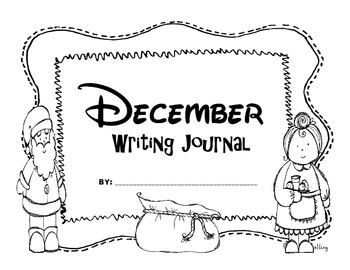 December First Grade Writing Prompts and Journal Pages (CCS Aligned)