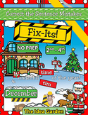 December Fix-Its - Correct the Sentences NO PREP (2nd-4th)