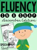 December: Fluency In a Snap {Stuttering}