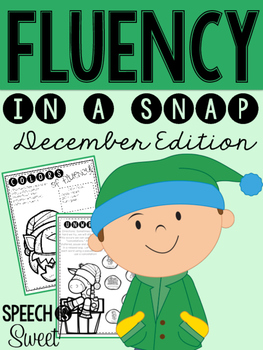 December: Fluency In a Snap {Stuttering}