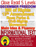 December Freedom Bill of Rights 13th Amendment Civil Rights CLOSE READ 5 LEVELS!