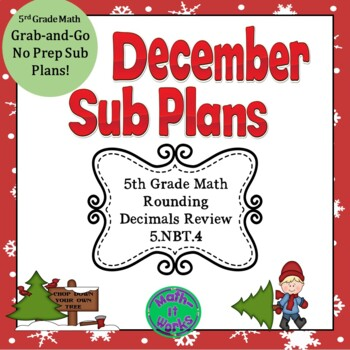 December Grab-and-Go Sub Plans 5.NBT.4 Rounding Decimals