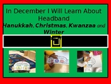 December Headband (Hanukkah, Christmas and Kwanzaa)