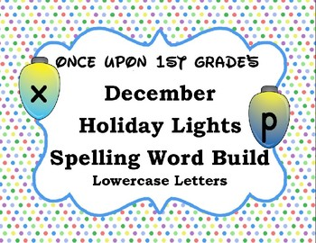 December Christmas Holiday Spelling Word Work Build Alphabet - Lowercase Letters