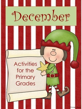 December ~ Holiday Math and Literacy Activities for the Primary Grades