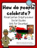 December Holiday Traditions Social Studies Kindergarten