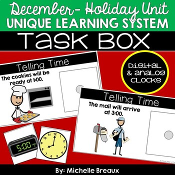 December Holiday Unit Unique Learning System Task Box- Telling Time (SPED)