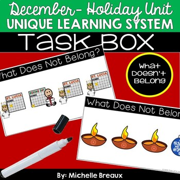December Holiday Unit Unique Learning System Task Box- What Doesn't Belong?