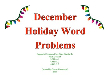 December Holiday Word Problems - CCSS - Real Life Problems