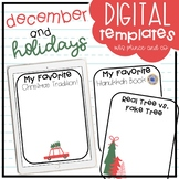 December + Holidays Digital Templates and Activities!