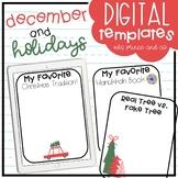 December + Holidays Digital Templates and Activities!