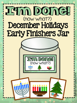 December Holidays I'm Done Jar for Early Finishers