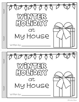 Winter Holiday at My House Booklet - a Writing Activity